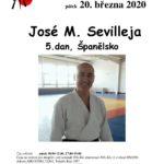 ZRUŠENO-20.3.2020 seminář José Sevilleja, 5.dan Španělsko